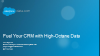 Fuel Your CRM with High-Octane Data