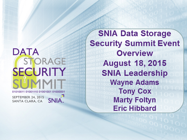 SNIA Data Storage Security Summit Event Overview