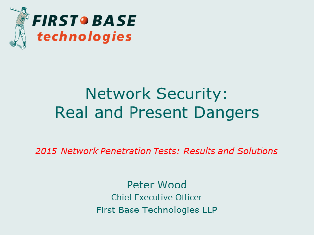 Network Security - Real and Present Dangers
