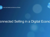 Unlock Your Back Office Series: Connected Selling in a Digital Economy