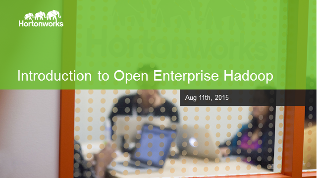 Open Enterprise Hadoop for Big Data Success