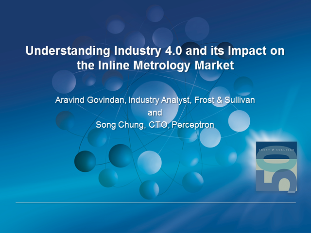 Understanding Industry 4.0 and its Impact on Inline Metrology Market