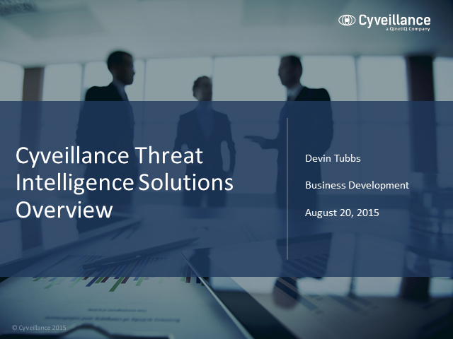 Cyveillance Threat Intelligence Solutions Overview