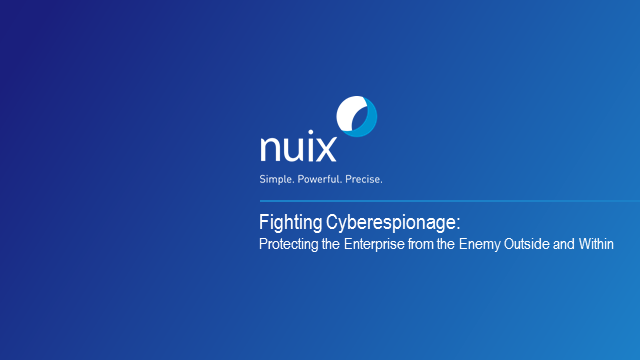Fighting Cyberespionage: Protecting Enterprise from the Enemy Outside & Within