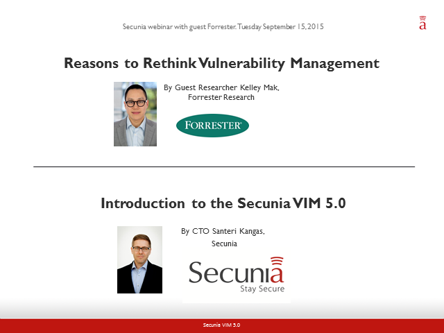 Rethinking vulnerability management: Insights from Secunia & Forrester