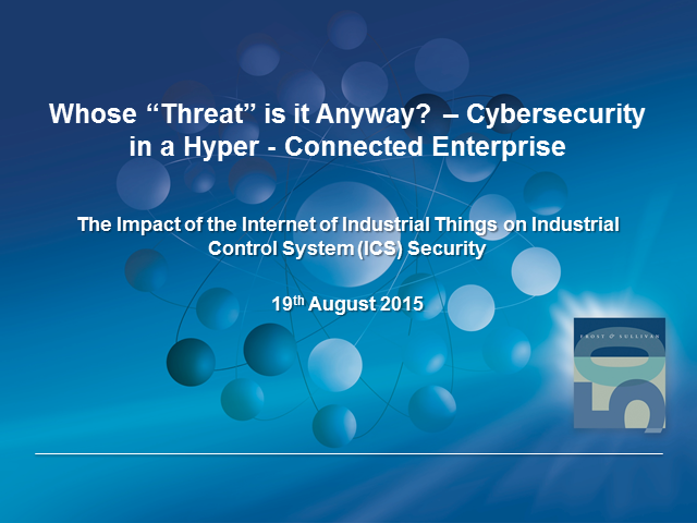 Whose 'Threat' is it Anyway? Cybersecurity in a Hyper-connected Enterprise