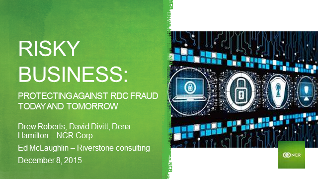 Risky business: Protecting against RDC deposit fraud today and tomorrow