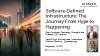 Software-Defined Infrastructure: The Journey From Hype to Happening