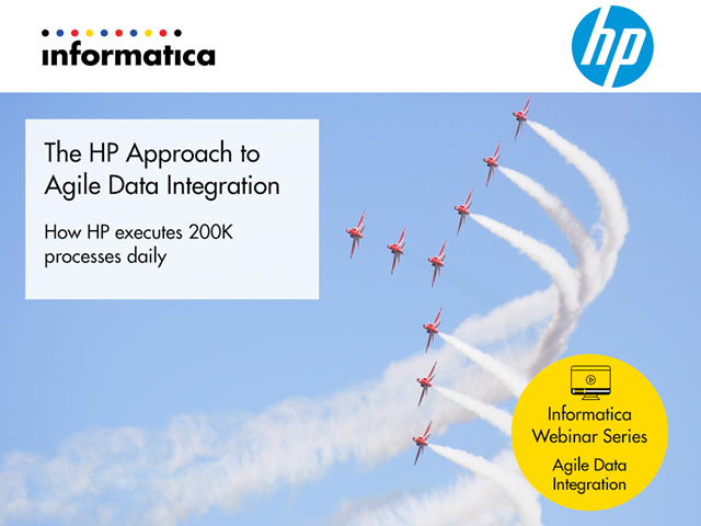 The HP Approach to Agile Data Integration: How HP Executes 200K Processes Daily
