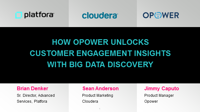 How Opower Unlocks Customer Engagement Insights with Big Data Discovery