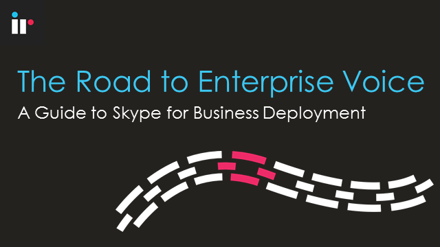 Skype for Business - The Road to Enterprise Voice (and the E5 license)