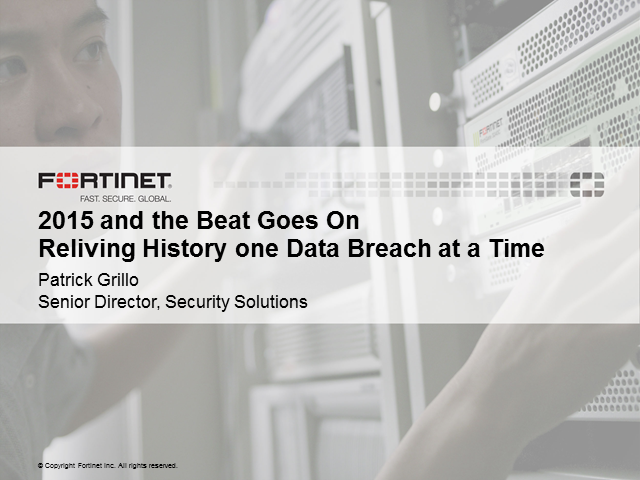 2015 and the Beat Goes On - Reliving History one Data Breach at a Time