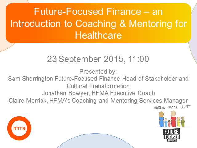 Future-Focused Finance – an  introduction to Coaching & Mentoring for healthcare