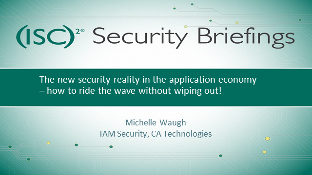 Briefings Part 1: Securing the App Economy - Riding the Wave Without Wiping Out