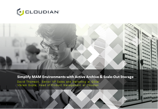 Simplify MAM Environments with Active Archive & Scale-Out Storage