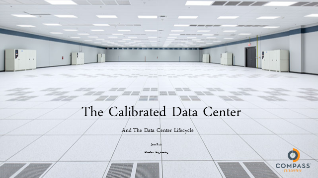 The Calibrated Data Center: A Case Study in Fine Tuning a Facility's Operations