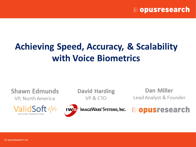 Achieving Speed, Accuracy & Scalability with Voice Biometrics