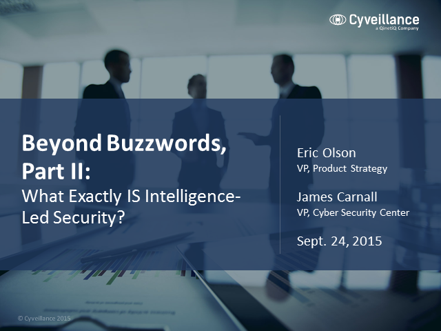 Beyond Buzzwords, Part II: What Exactly Is Intelligence-Led Security?