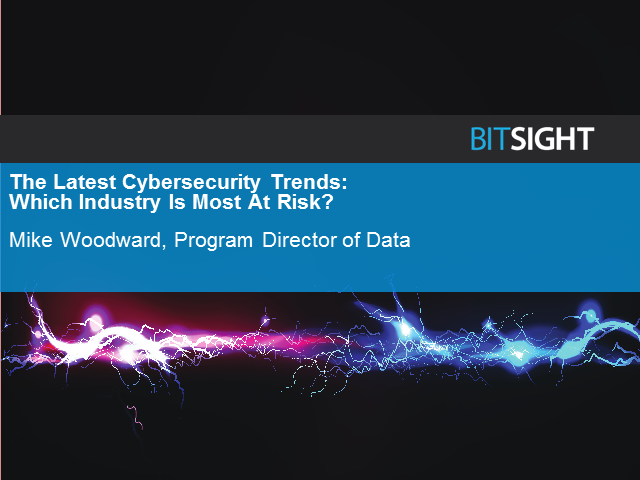 The Latest Cybersecurity Trends: Which Industry Is Most At Risk?