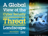 A Global View of the Cyber Security Threat Landscape