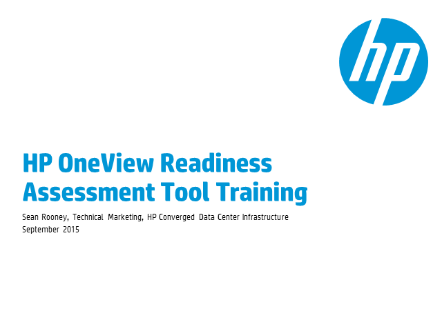 Automatically assess your customers' environment readiness to move to HP OneView