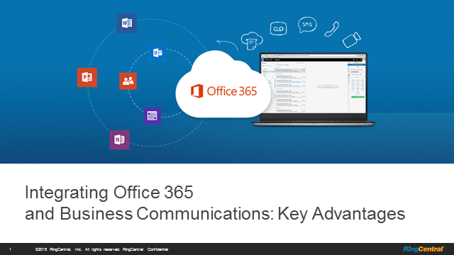 Integrating Office 365 and Business Communications: Key Advantages