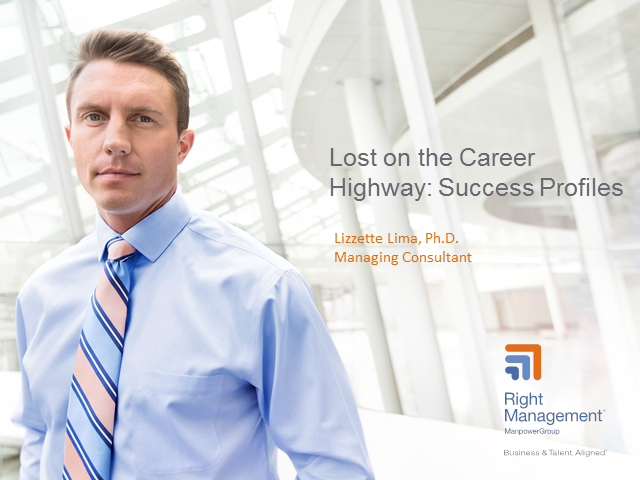 Lost on the Career Highway: Success Profiles