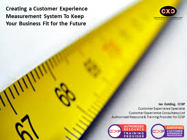 Creating a Customer Experience Measurement System To Keep Your Business Fit for