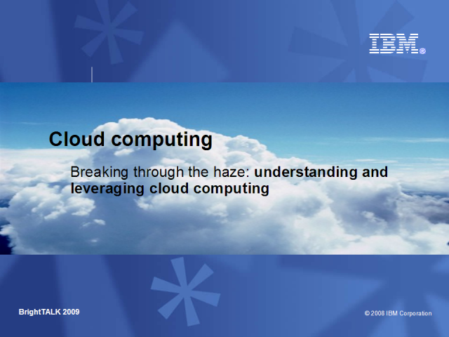 Cloud Computing - Breaking Through The Haze