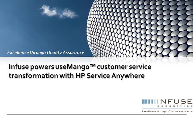 Infuse powers customer service transformation with HP Service Anywhere