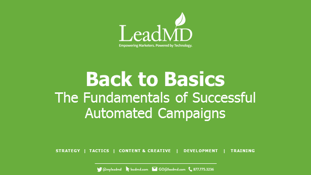 Back to Basics: The Fundamentals of Successful Automated Campaigns