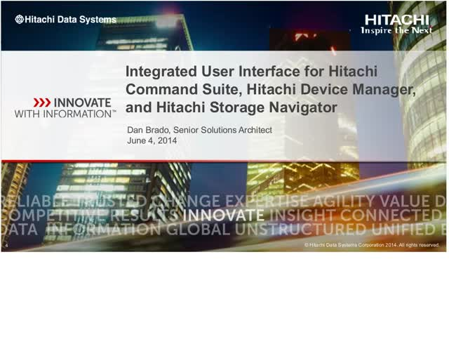 Integrated User Interface for Hitachi Command Suite, Hitachi Device Manager, and