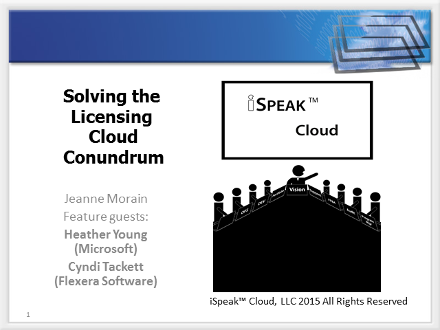 iSpeak™ Cloud: Solving the Licensing Cloud Conundrum