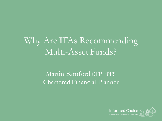 Why are IFAs recommending multi-asset funds?
