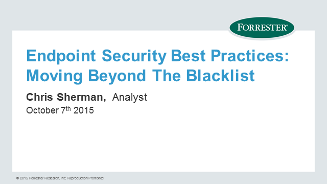 Intel Security & BufferZone host Forrester: Moving Beyond The Blacklist