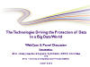 The Technologies Driving the Protection of Data in a Big Data World