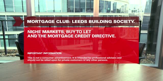 Niche Markets, Buy to Let and MCD with Leeds Building Society