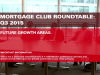 Mortgage Club: Q3 Roundtable - Future Growth Areas