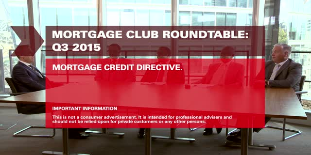 Mortgage Club: Q3 Roundtable - Mortgage Credit Directive