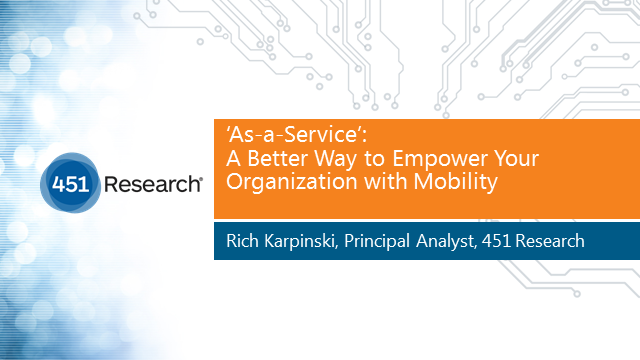 As-a-Service: A Better Way to Empower Your Organization with Mobility