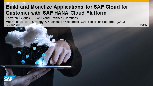Build and Monetize Innovative Applications for SAP Cloud for Customer with  SAP