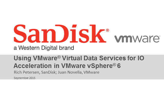 Using VMware Virtual Data Services for Storage Acceleration in vSphere 6