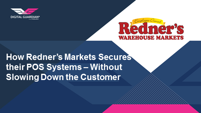 Customer Spotlight: How Redner's Markets Secures Their POS Systems