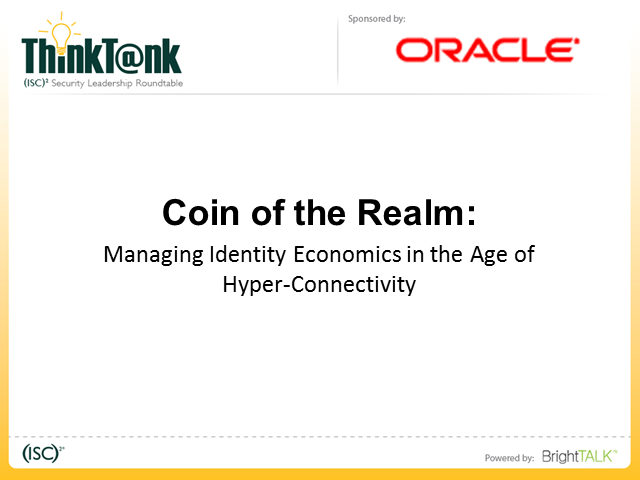 Coin of the Realm: Managing Identity Economics in the Age of Hyperconnectivity