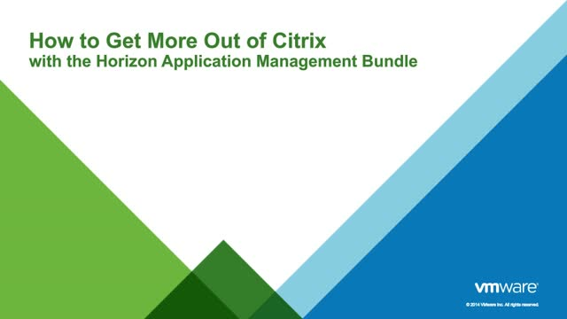 How to Get More Out of Citrix