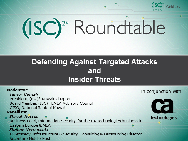 Defending Against Targeted Attacks and Insider Threats