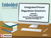 "Integrated Regulation Solutions - Class 1 of ""Power Conversion"""