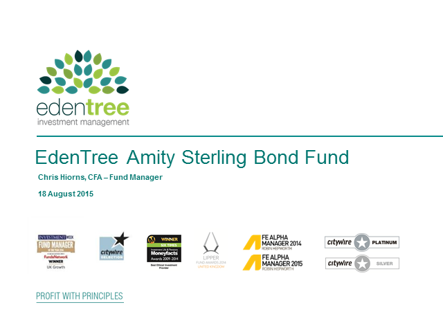 EdenTree Amity Sterling Bond Fund Presentation and Performance Update