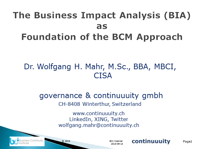 BCI Webinar: The Business Impact Analysis as a foundation of the BCM approach