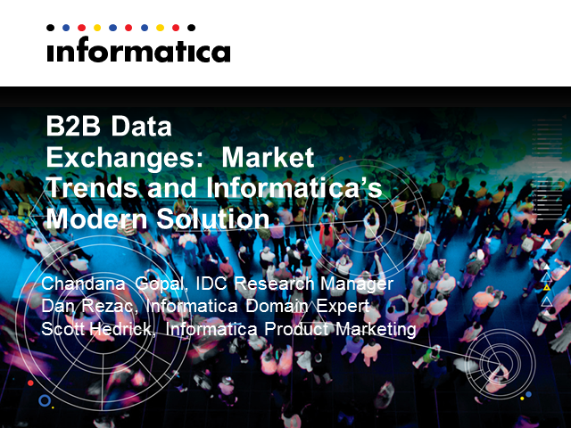 B2B Data Exchanges:  Market Trends and Informatica's Modern Solution